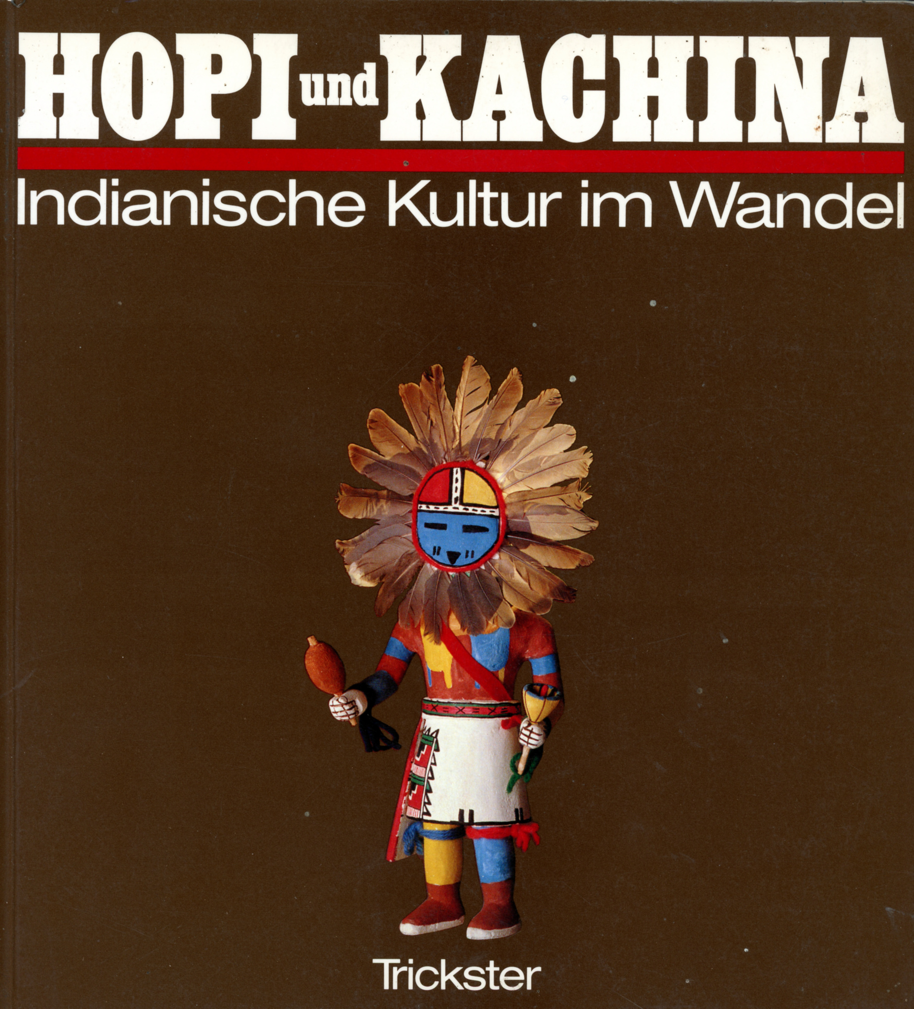 Selbstbildnis des Schnitzers als Hopi-Clown